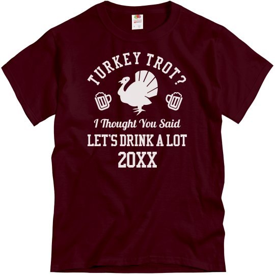 Funny Turkey Trot Drink A Lot Group