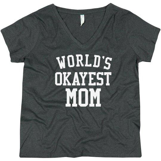 Funny World's Okayest Mom