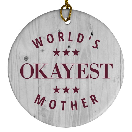 Funny World's Okayest Mother