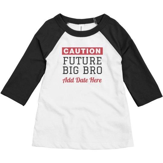 Future Big Bro Custom Name