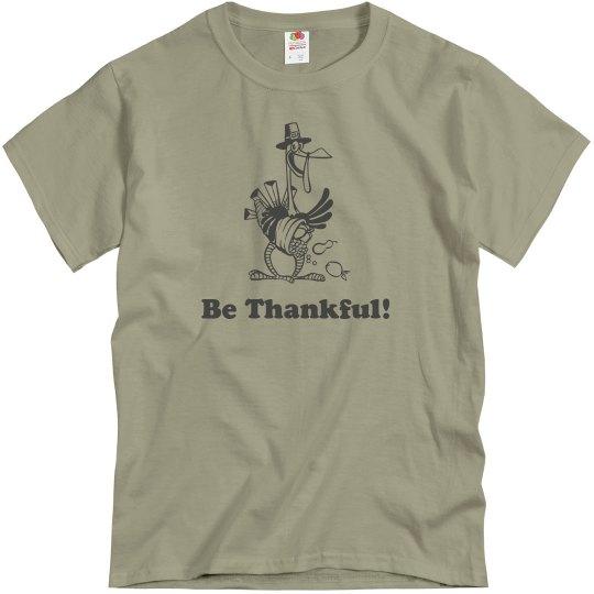 GDPAA Be Thankful T-shirt