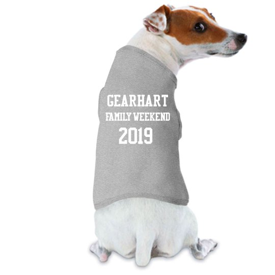 Gearhart Family Weekend Dog T