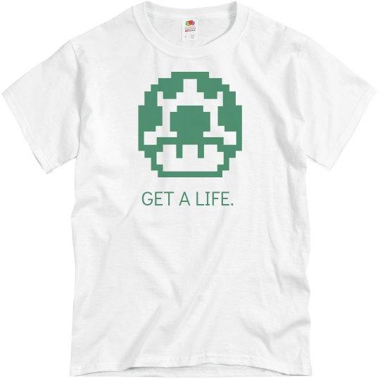 Get A Life Green Mushroom