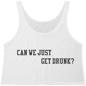 Get Drunk CropTop