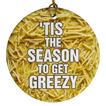 Get Greezy!