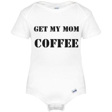 Get My Mom Coffee