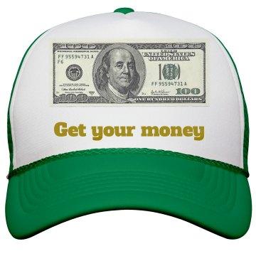 Get your money hat