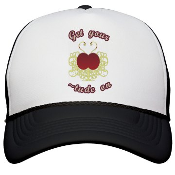 Get Your ~Tude On hat