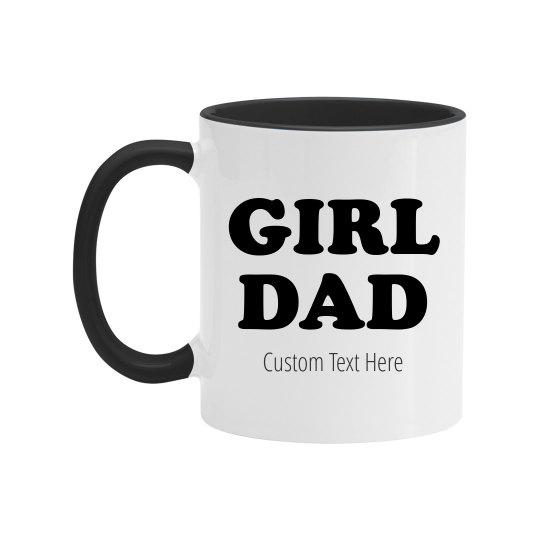 Girl Dad Coffee Mug