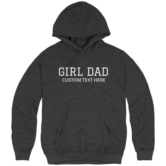 Girl Dad Custom Hoodie