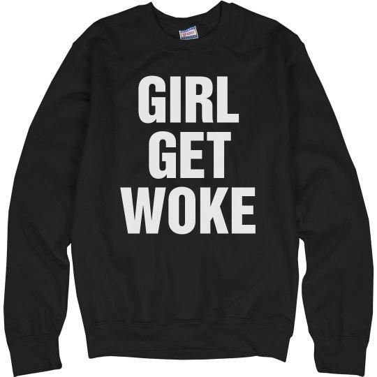 Girl Get Woke