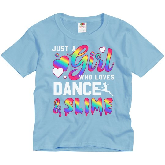 Girl Who Loves Dance And Slime