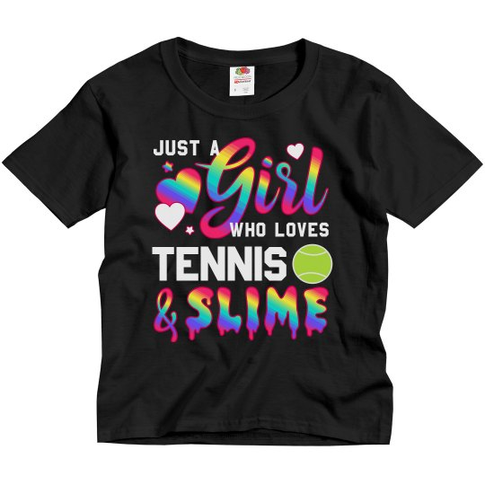 Girl Who Loves Tennis And Slime