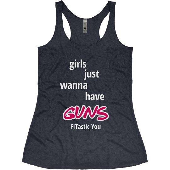 Girls Just wanna have Guns
