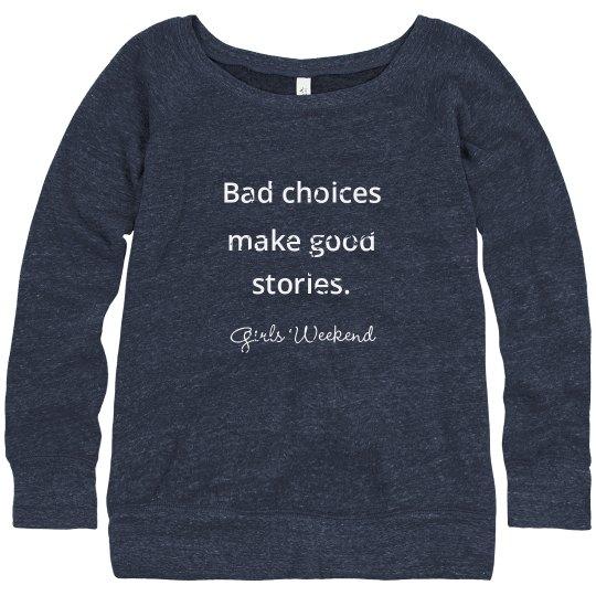 Girls Weekend slouchy sweatshirt