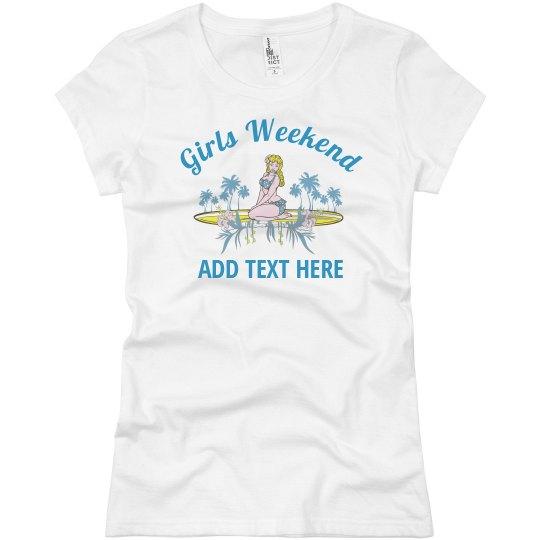 Girls Weekend Tee