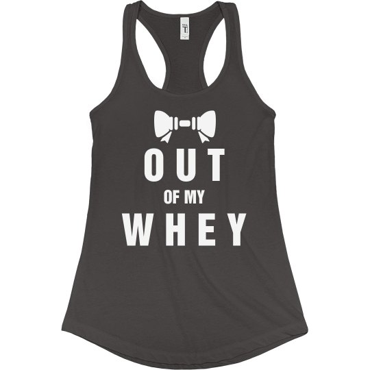 Girls Who Lift - Out Of My Whey
