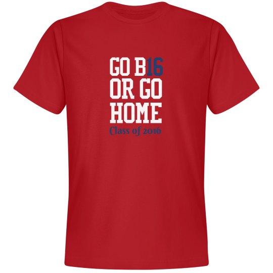 GO B16 OR GO HOME(PHS)