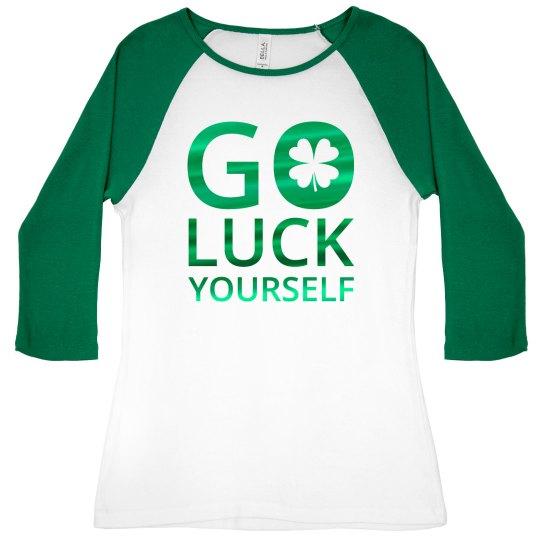 Go Luck Yourself Green Metallic