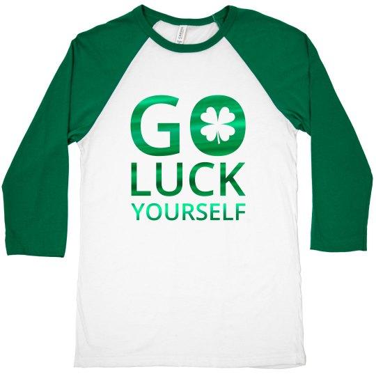 Go Luck Yourself Shamrock