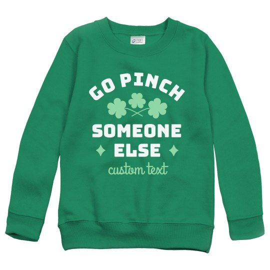 Go Pinch Someone Else Kid's St. Patrick's Day