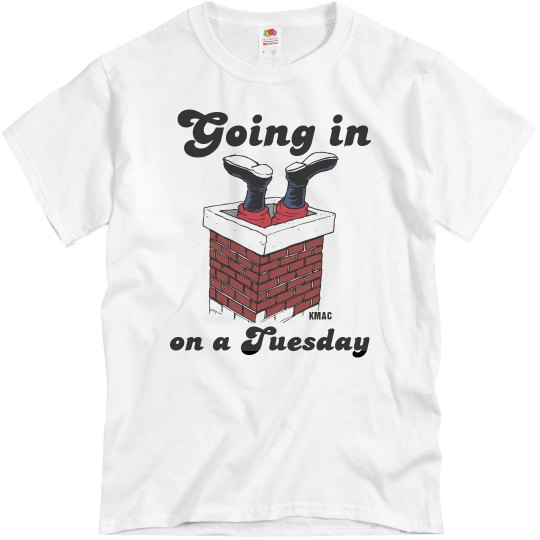 Going in on a Tuesday tee