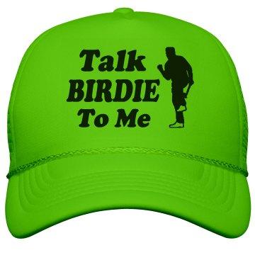 Golf - Talk Birdie To Me Hat