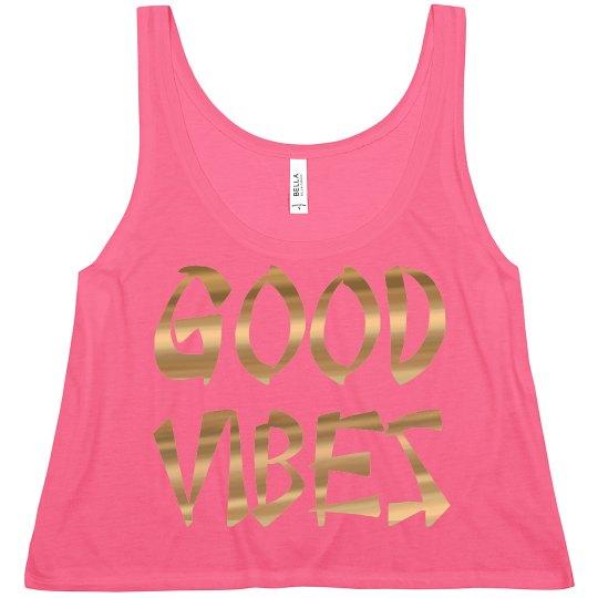 Good Vibes Positive Black Gold