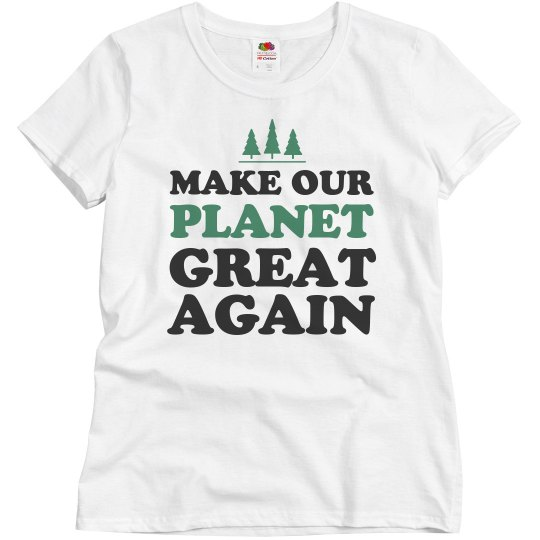 Gotta Make Earth Great Again