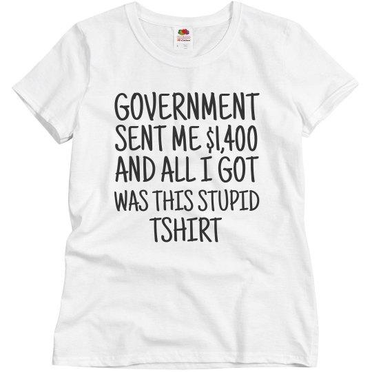 Government Stimulus Check Shirt