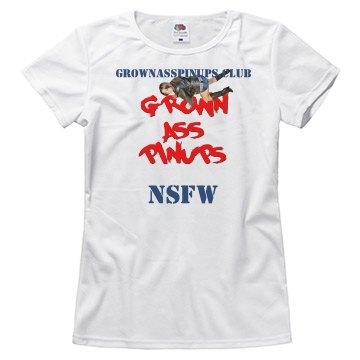 GROWNASSPINUPS.CLUB NSFW T-SHIRT