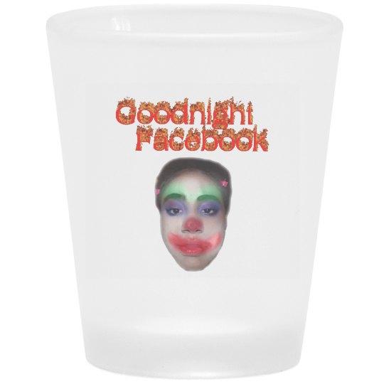 GUD NIGHT FB SHOT GLASS
