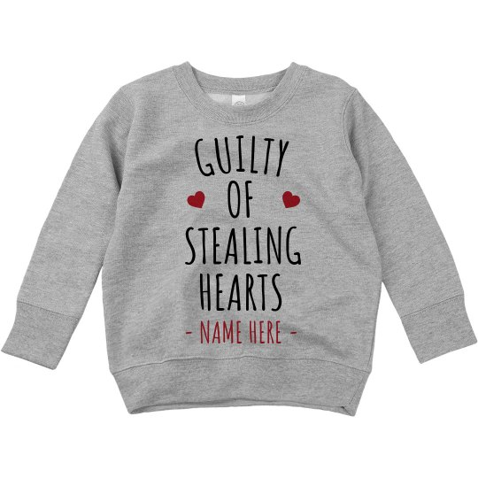 Guilty of Stealing Hearts Toddler Sweatshirt