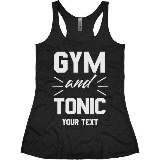 Gym & Tonic Funny Workout Tank