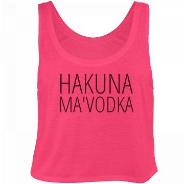 Hakuna Ma'Vodka