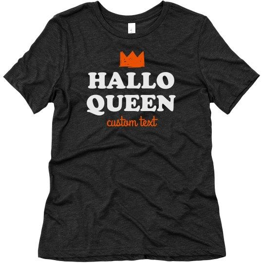 Hallo-Queen for Halloween