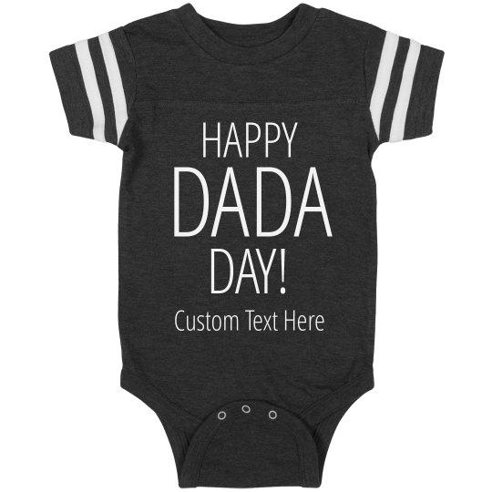Happy DaDa Day Custom Text Bodysuit