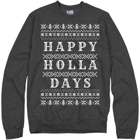 Happy Holla Days Grey
