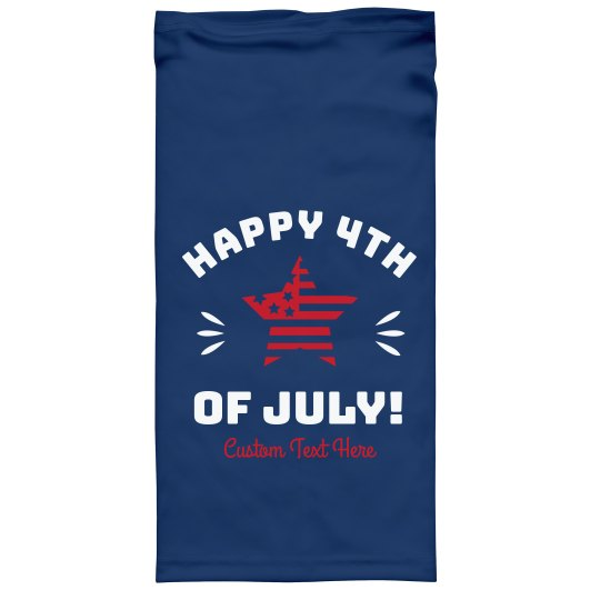 Happy July 4th Custom Face Gaiters