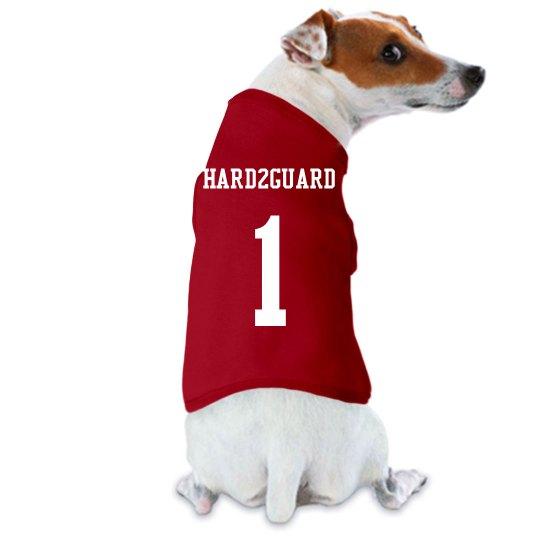 Hard2Guard dog shirt
