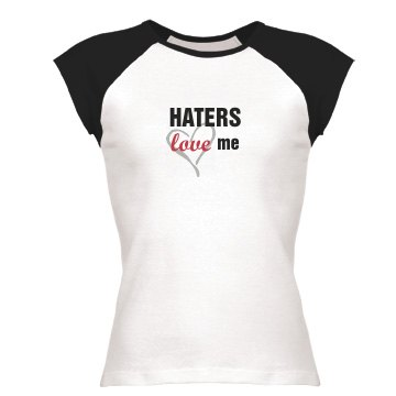 Haters Love Me