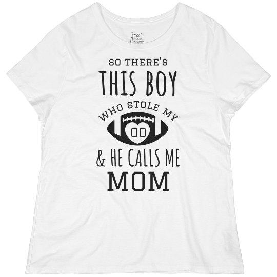 He Stole My Heart Football Mom