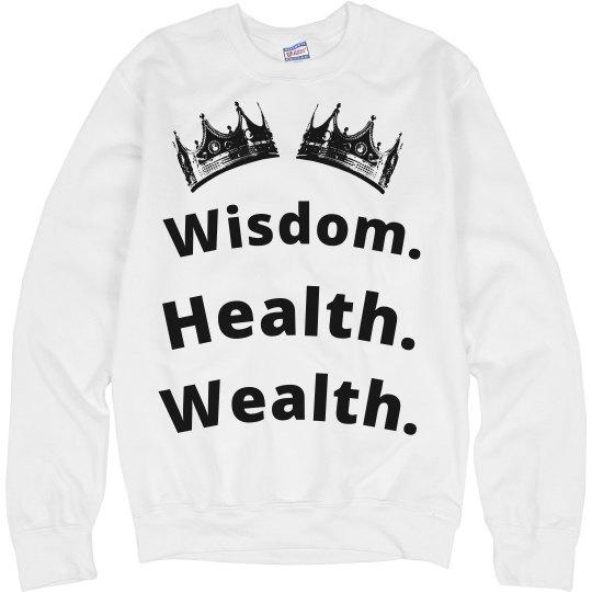 Health, Wealth Wisdom Tee
