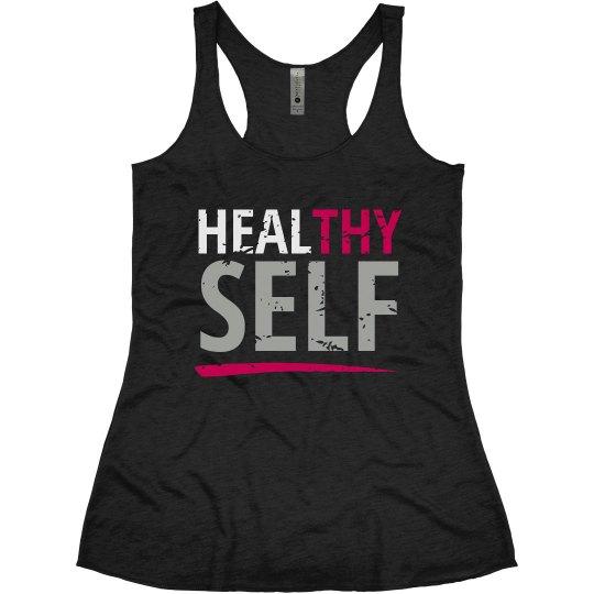 Healthy/Heal Thy Self