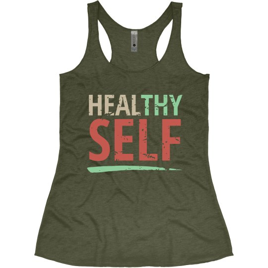 Healthy/Heal Thy Self - Military Green