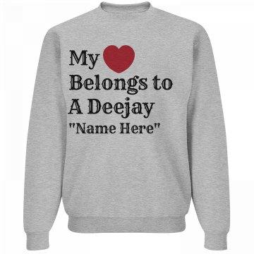 Heart belongs to a Deejay
