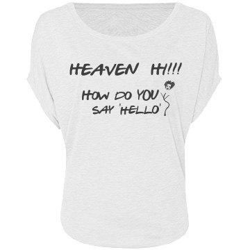Heaven Hi flows on