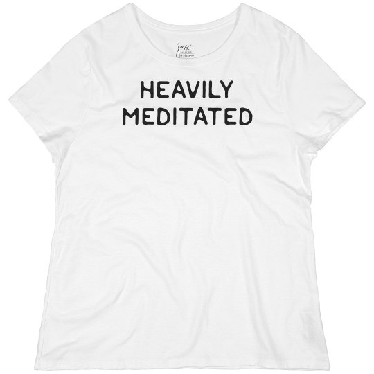 Heavily Meditated Yoga Plus Tee