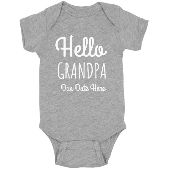 Hello Grandpa Custom Pregnancy Announcement Bodysuit