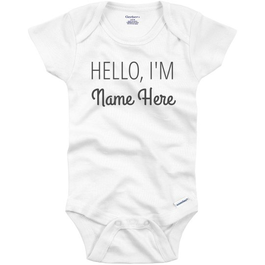 Hello. I'm New Here Baby Name